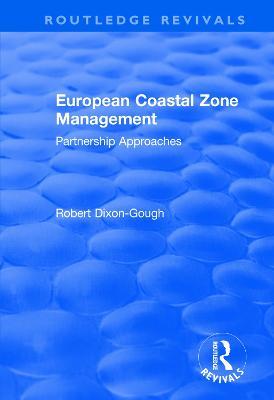 European Coastal Zone Management: Partnership Approaches by Robert W. Dixon-Gough