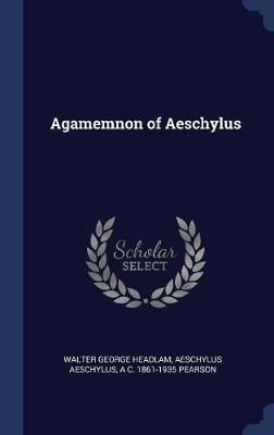 Agamemnon of Aeschylus book