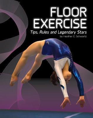 Floor Exercise by Heather E Schwartz