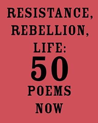 Resistance, Rebellion, Life by Amit Majmudar