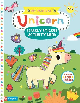 My Magical Unicorn Sparkly Sticker Activity Book book