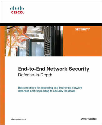 End-to-End Network Security by Omar Santos