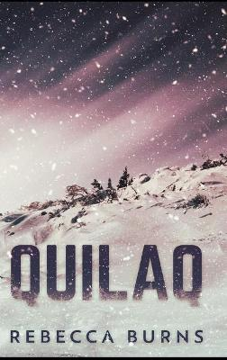 Quilaq by Rebecca Burns