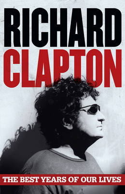 Best Years of Our Lives by Richard Clapton