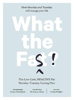 What the Fast! by Grant Schofield