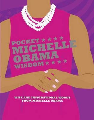 Pocket Michelle Obama Wisdom by Hardie Grant Books