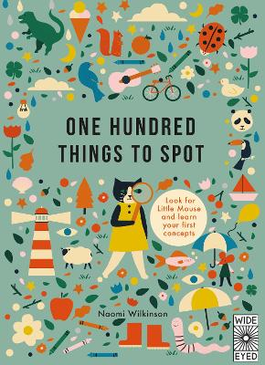 One Hundred Things to Spot by Naomi Wilkinson