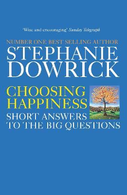 Choosing Happiness by Catherine Greer