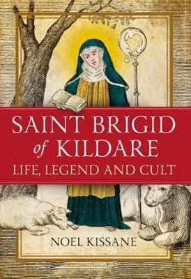 Saint Brigid of Kildare by Noel Kissane
