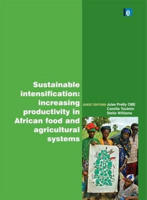 Sustainable Intensification by Jules N. Pretty