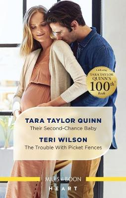 Their Second-Chance Baby/The Trouble With Picket Fences book