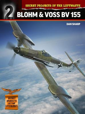 Blohm & Voss Bv 155 by Dan Sharp