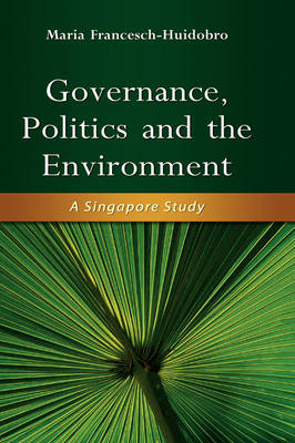Governance, Politics and the Environment book