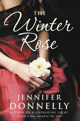 Winter Rose by Jennifer Donnelly