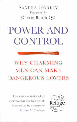Power And Control by Sandra Horley