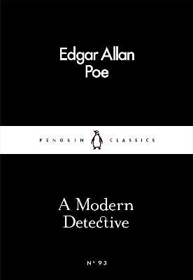 A Modern Detective by Edgar Allan Poe