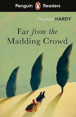 Penguin Readers Level 5: Far from the Madding Crowd (ELT Graded Reader) book