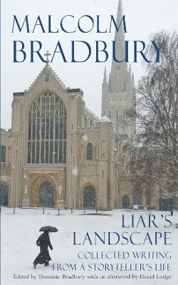 Liar's Landscape by Malcolm Bradbury