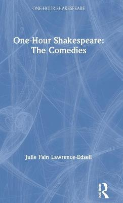 One-Hour Shakespeare: The Comedies book