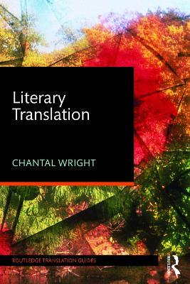 Literary Translation by Chantal Wright