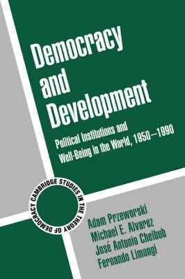 Democracy and Development by Jose Antonio Cheibub