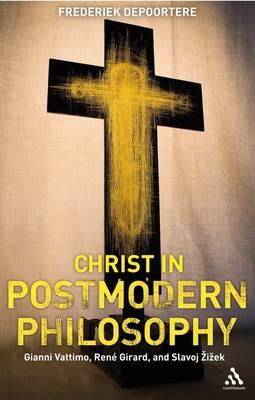Christ in Postmodern Philosophy book
