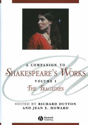 Companion to Shakespeare's Works by Richard Dutton