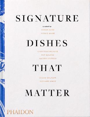 Signature Dishes That Matter by Mitchell Davis