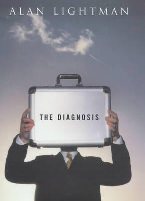 The Diagnosis by Alan P. Lightman