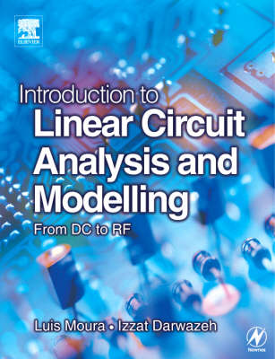 Introduction to Linear Circuit Analysis and Modelling book