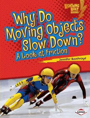 Why Do Moving Objects Slow Down? book