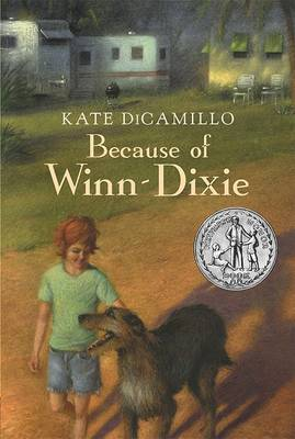 Because Of Winn-Dixie (Rd Edition) by Kate DiCamillo