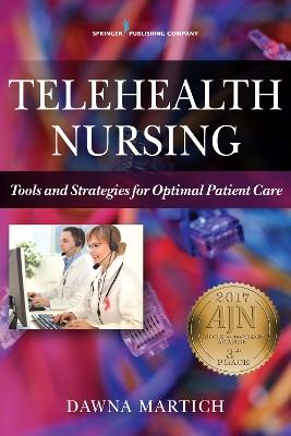 Telehealth Nursing by Dawna Martich