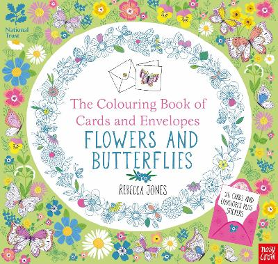 National Trust: The Colouring Book of Cards and Envelopes - Flowers and Butterflies by Rebecca Jones