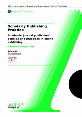Scholarly Publishing Practice, Second Survey by John Cox