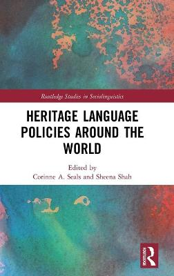 Heritage Language Policies around the World by Corinne A. Seals