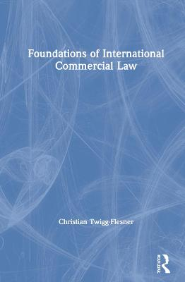 Foundations of International Commercial Law book
