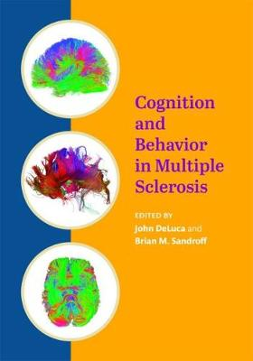 Cognition and Behavior in Multiple Sclerosis by John DeLuca
