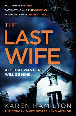 The Last Wife: The addictive and unforgettable new thriller from the Sunday Times bestseller book