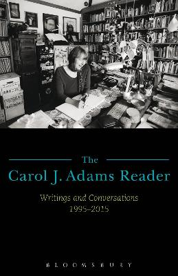 Carol J. Adams Reader by Carol J. Adams
