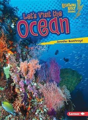 Let's Visit the Ocean by Jennifer Boothroyd