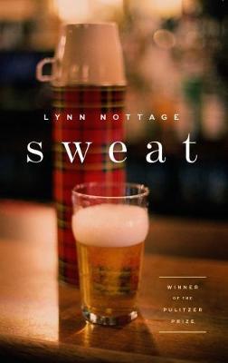 Sweat (TCG Edition) by Lynn Nottage