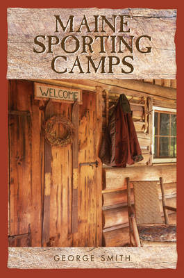 Maine Sporting Camps book