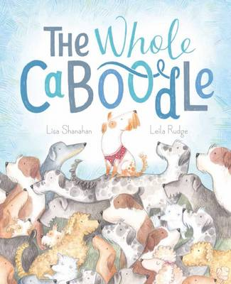 The Whole Caboodle by Lisa Shanahan