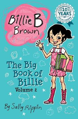 The Big Book of Billie Volume #2 by Sally Rippin