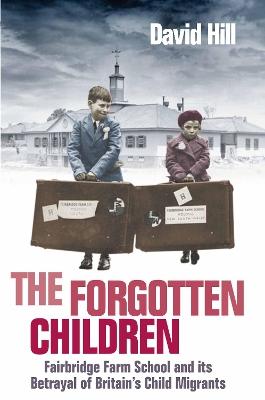 The Forgotten Children by David Hill