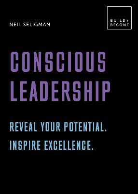 Conscious Leadership. Reveal your potential. Inspire excellence.: 20 thought-provoking lessons book