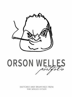 Orson Welles Portfolio by Simon Braund