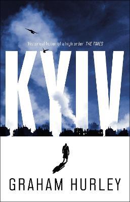 Kyiv by Graham Hurley