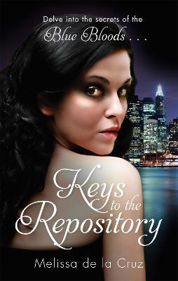 Keys To The Repository by Melissa de la Cruz